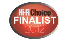 Hi-Fi CHoice - Finalist 2012